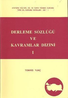 Derleme Sözlüğü ve Kavramlar Dizini (3 Cilt Takım)