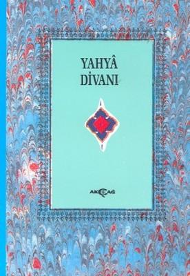 Yahya Divanı (1. Hamur)