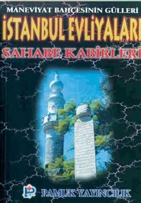İstanbul Evliyaları Sahabe Kabirleri (Evliya-001)
