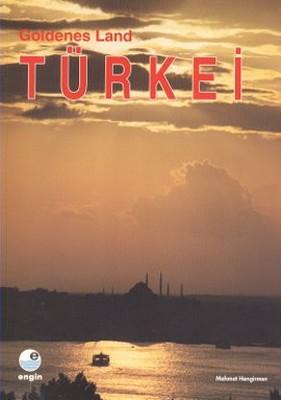 Goldenes Land Türkei (Almanca)