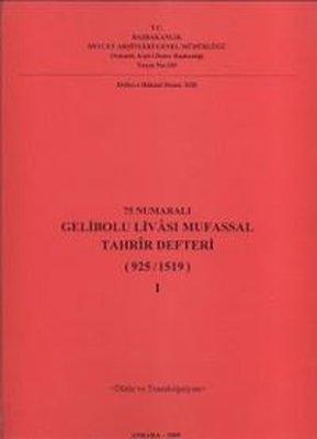 75 Numaralı Gelibolu Livası Mufassal Tahrir Defteri (925 / 1519) 2 Cilt Takım