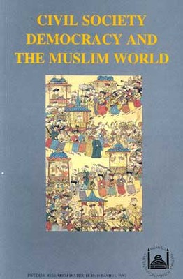 Civil Society Democracy And The Muslim World