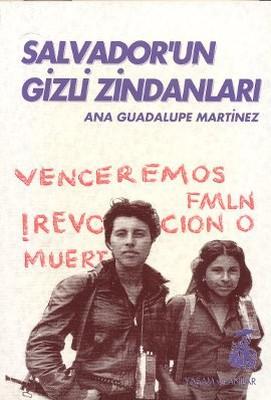 Salvador'un Gizli Zindanları Bir Kadın Savaşçının Tanıklığı