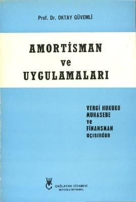Amortisman ve Uygulamaları