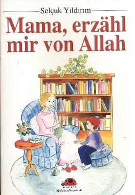 Mama, Erzahl Mir Von Allah