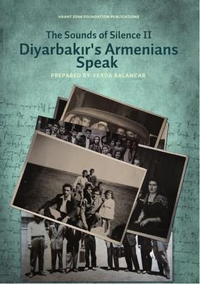 The Sounds of Silence 2 - Diyarbakır's Armenians Speak