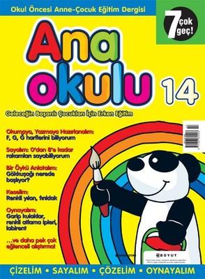 Anaokulu Sayı: 14 Anne - Çocuk Eğitim Dergisi
