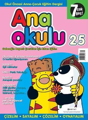 Anaokulu Sayı: 25 Anne - Çocuk Eğitim Dergisi