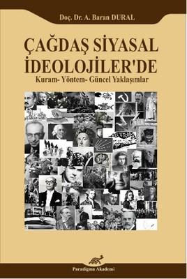 Çağdaş Siyasal İdeolojiler'de Kuram- Yöntem - güncel Yaklaşımlar