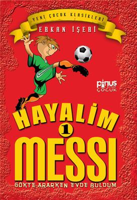 Hayalim Messi 1- Gökte Ararken Evde Buldum