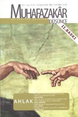 Muhafazakar Düşünce Dergisi Sayı: 19 - 20 Ahlak