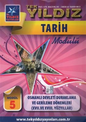 Tarih Modül 5 - Osmanlı Devleti Duraklama ve Gerileme Dönemleri (17. ve 18. Yüzyıllar)