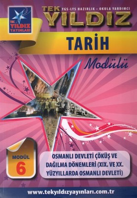 Tarih Modül 6 - Osmanlı Devleti Çöküş ve Dağılma Dönemleri (19. ve 20. Yüzyıllarda Osmanlı)