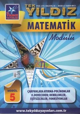 Matematik Modül 5 - Çarpanlara Ayırma, Polinomlar, 2. Der. Denklemler, Eşitsizlikler, Fonksiyonlar