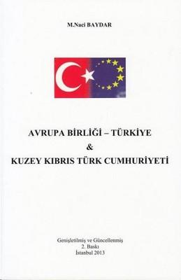 Avrupa Birliği- Türkiye ve Kuzey Kıbrıs Türk Cumhuriyeti