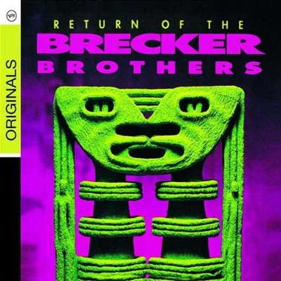 Return Of The Brecker Brothers [Digipack]