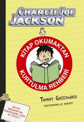 Charlie Joe Jackson ve Kitap Okumaktan Kurtulma Rehberi