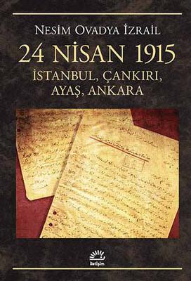 24 Nisan 1915 İstanbul, Çankırı, Ayaş, Ankara