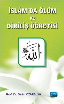 İslam'da Ölüm ve Diriliş Öğretisi