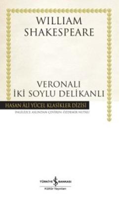 Veronalı İki Soylu Delikanlı - Hasan Ali Yücel Klasikleri