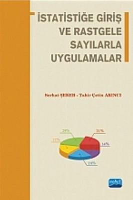 İstatistiğe Giriş ve Rastgele Sayılarla Uygulamalar