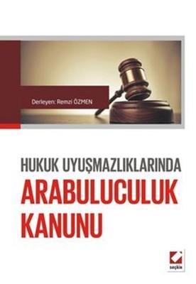 Hukuk Uyuşmazlıklarında Arabuluculuk Kanunu