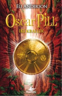 Oscar Pill - İki Krallık