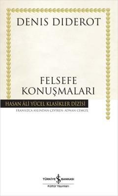Felsefe Konuşmaları - Hasan Ali Yücel Klasikleri