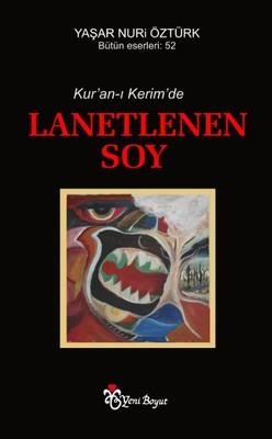 Kur'an-ı Kerim'de Lanetlenen Soy