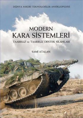 Modern Kara Sistemleri - Taaruz ve Taaruz Destek Silahları