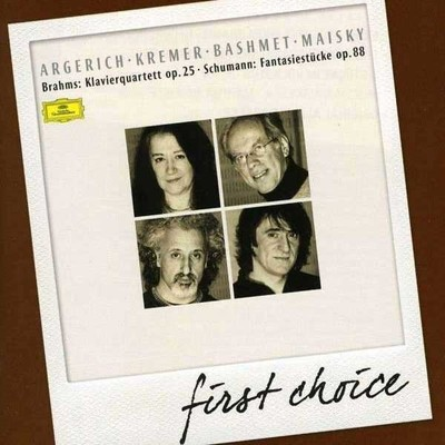 Brahms: Piano Quartet/Schumann: Fantasiestücke [First Choice] [Free Digital Bonus]