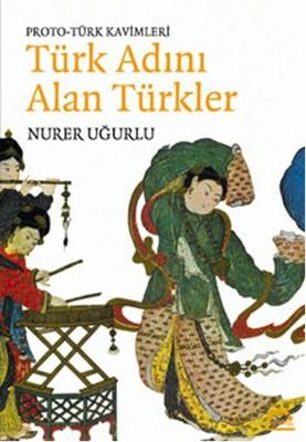 Türk Adını Alan Türkler