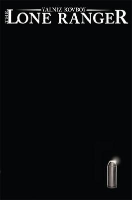 Yalnız Kovboy - Lone Ranger 5