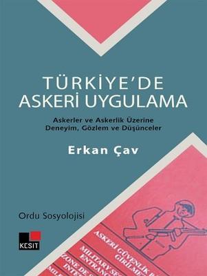 Türkiye'de Askeri Uygulama - Ordu Sosyolojisi