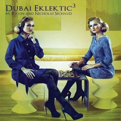Dubai Eklektic Vol.3 by Ravin & Nicholas Sechaud