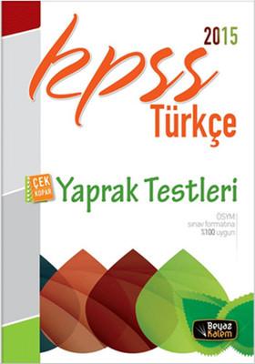 Beyaz Kalem 2015 Kpss Türkçe Çek Kopart Yaprak Test