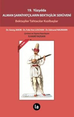 19. Yüzyılda Alman Şarkiyatçıların Bektaşilik Serüveni