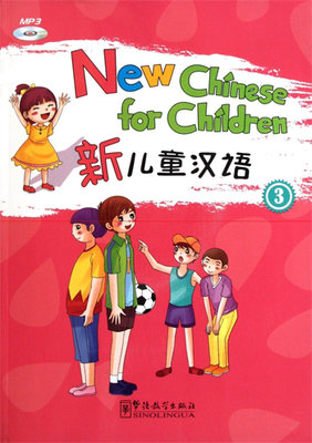 New Chinese for Children 3 +MP3 CD (Çocuklar için Çince)