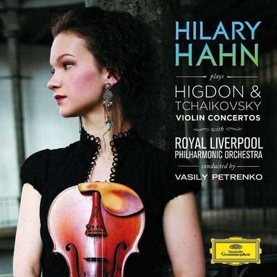 Higdon&Tchaikovsky: Violin Concertos [Royal Liverpool Phil.Orc. - Vasily Petrenko]