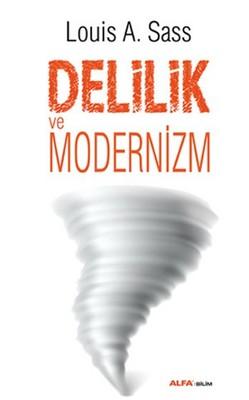 Delilik ve Modernizm