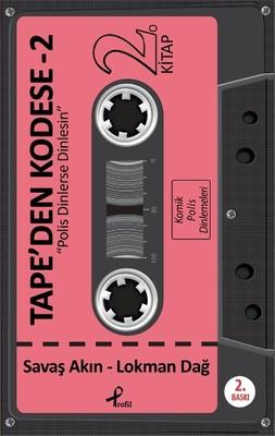 Tape'den Kodese - 2