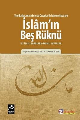 İslam'ın Beş Rüknü ile ilgili Sorulara Önemli Cevaplar