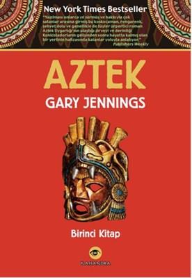 Aztek - Birinci Kitap