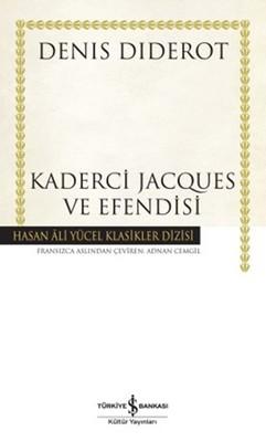 Kaderci Jacques ve Efendisi - Hasan Ali Yücel Klasikleri