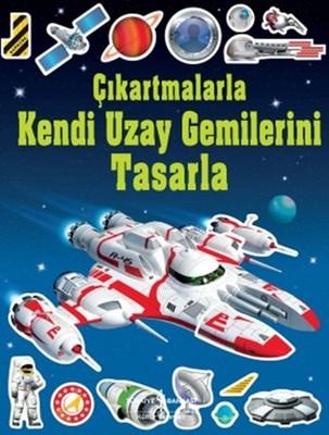Çıkartmalarla Kendi Uzay Gemilerini