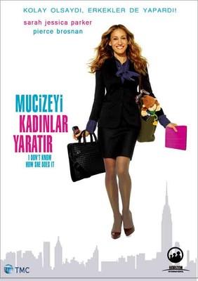 I Don't Know How She Does It - Mucizeyi Kadinlar Yaratir