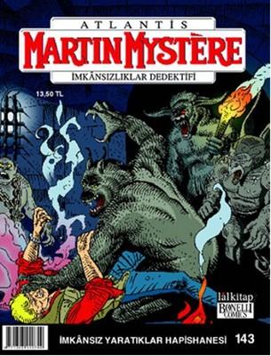 Martin Mystere Sayı: 143 - İmkansız Yaratıklar Hapishanesi