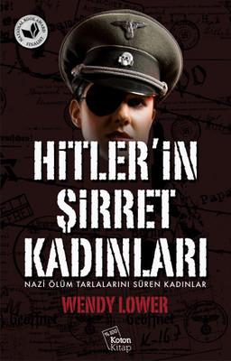 Hitler'in Şirret Kadınları