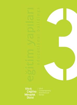 VitrA Çağdaş Mimarlık Dizisi 3 - Eğitim Yapıları