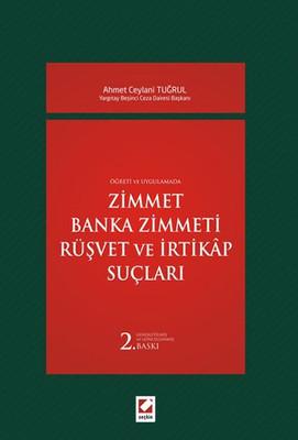 Zimmet - Banka Zimmeti - Rüşvet ve İrtikap Suçları